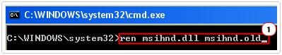 Type ren msihnd.dll msihnd.old