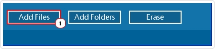 Click on Add Files or Add Folders