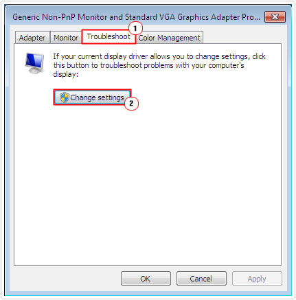 Troubleshoot -> Change Settings