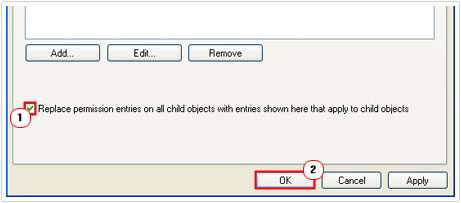 Check box next toReplace permission entries on all child objects with entries shown here that apply to child objects