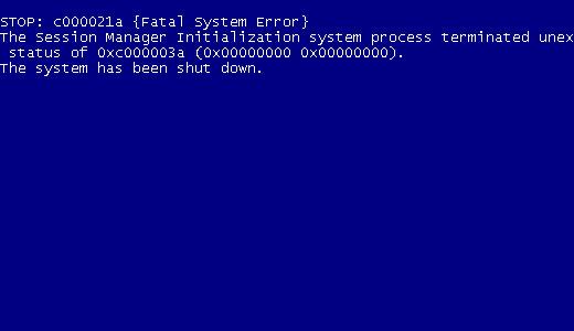 Fatal System Error c000021a