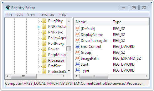 Registry editor -> HKEY_LOCAL_MACHINE\SYSTEM\CurrentControlSet\Services\Processor