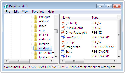 Registry Editor -> HKEY_LOCAL_MACHINE\SYSTEM\CurrentControlSet\Services\Intelppm