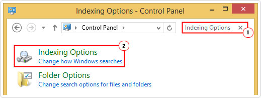 Type Indexing Options and click on Indexing Options
