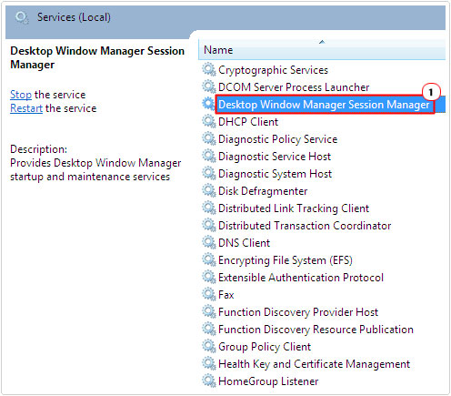 Services -> Desktop Windows Manager Session Manager