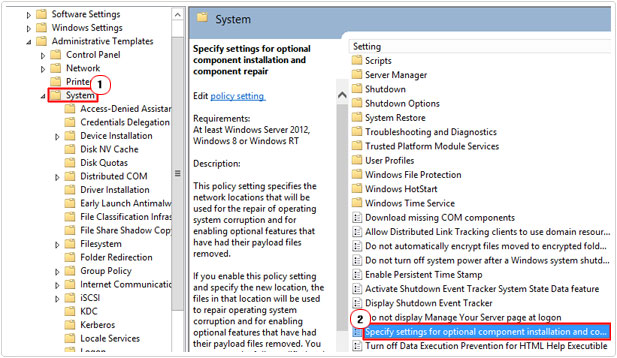 system -> Specify settings for optional component installation and component repair